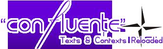 CONFLUENŢE - Texts & Contexts Reloaded